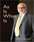 As is what is - Pramod Chaudhari